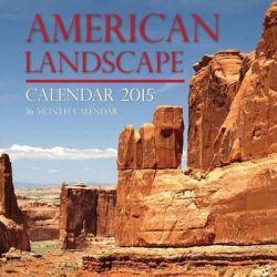 American Landscape Calendar 2015, 16 Month Calendar by Sam Hub, 9781507877821.
