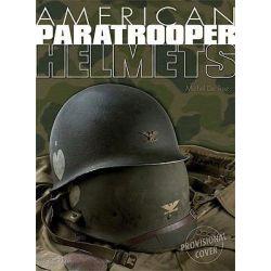 American Paratrooper Helmets by Michel de Trez, 9782352501411.