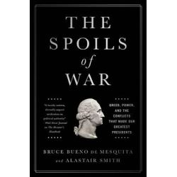 America's Favorite Wars, And the Presidents Who Exploited Them by Professor Bruce Bueno de Mesquita, 9781610396622.