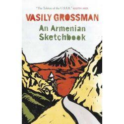 An Armenian Sketchbook by Vasily Grossman, 9781782060888.
