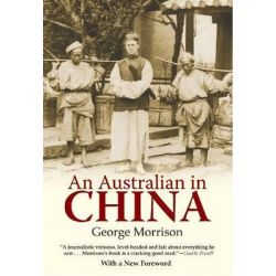 An Australian in China by George Morrison, 9789881762184.