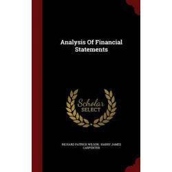 Analysis of Financial Statements by Richard Patrick Wilson, 9781296578398.