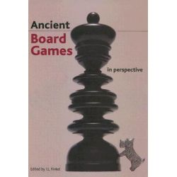 Ancient Board Games in Perspective by Irving L. Finkel, 9780714111537.