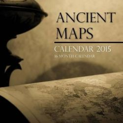 Ancient Maps Calendar 2015, 16 Month Calendar by Sam Hub, 9781507888759.