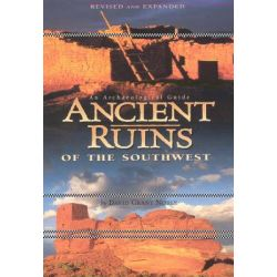 Ancient Ruins of the Southwest, An Archaeological Guide by David Grant Noble, 9780873587242.
