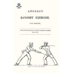 Angelo's Bayonet Exercises, 1857 by Henry Angelo, 9781847348302.