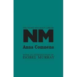 Anna Comnena, The Naomi Mitchison Library by Naomi Mitchison, 9781849210294.