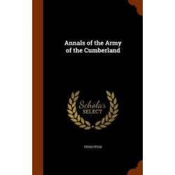 Annals of the Army of the Cumberland by Fitch Fitch, 9781344089012.