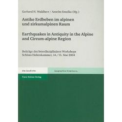 Antike Erdbeben Im Alpinen Und Zirkumalpinen Raum/Earthquakes In Antiquity In The Alpine And Circum-Alpine Region, Befun