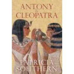 Antony and Cleopatra, TEMPUS by Patricia Southern, 9780752443836.
