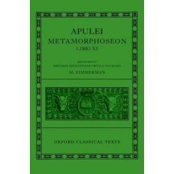 Apulei Metamorphoseon Libri Xi, Oxford Classical Texts by Maaike Zimmerman, 9780199277025.