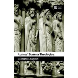Aquinas' Summa Theologiae, Reader's Guides by Stephen Loughlin, 9780567550941.