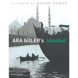 Ara Guler's Istanbul, 40 Years of Photographs by Ara Guler, 9780500543863.