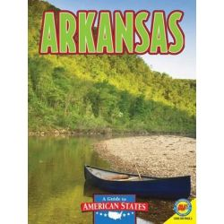 Arkansas, The Natural State by Bryan Pezzi, 9781616907761.