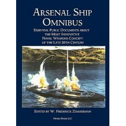 Arsenal Ship Omnibus by W Frederick Zimmerman, 9781608881178.