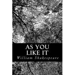 As You Like It by William Shakespeare, 9781479186631.