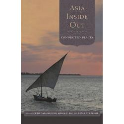 Asia Inside Out, Volume 2 by Eric Tagliacozzo, 9780674967687.