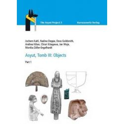 Asyut, Tomb III: Objects, Part 1 by Nadine Deppe, 9783447100489.