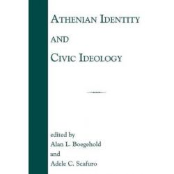 Athenian Identity and Civic Ideology by Alan L. Boegehold, 9780801869709.