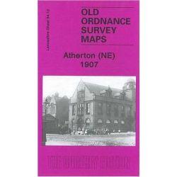 Atherton (NE) 1907, Lancashire Sheet 94.12 by Alan Godfrey, 9781847843050.