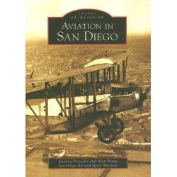 Aviation in San Diego, Images of Aviation by Katrina Pescador, 9780738547596.