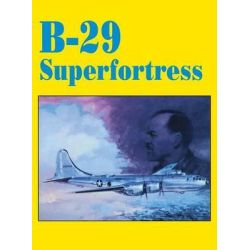B-29 Superfortress by Turner Publishing, 9781563111334.