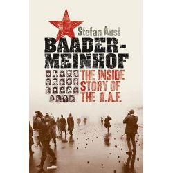 Baader-Meinhof, The Inside Story of the R.A.F by Stefan Aust, 9780195372755.