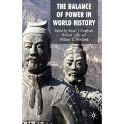 Balance of Power in World History by Stuart J. Kaufman, 9780230507104.