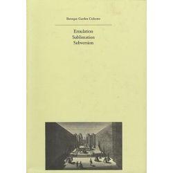 Baroque Garden Cultures, History of Landscape Architecture Colloquium S. by Michel Conan, 9780884023043.