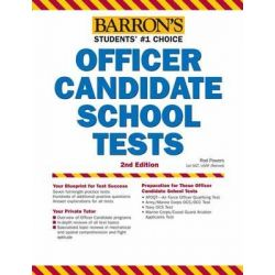 Barron's Officer Candidate School Tests, 2nd Edition, Barron's Officer Candidate School Test by Rod Powers, 9781438000350.