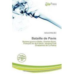 Bataille de Pavie by Nethanel Willy, 9786201757455.