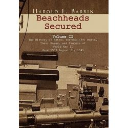 Beachheads Secured Volume II by Harold L. Barbin, 9781450008396.