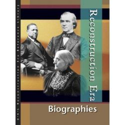 Biographies, Reconstruction Era Reference Library by Roger Matuz, 9780787692186.