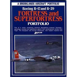 Boeing B-17 and B-29 Fortress and Superfortress Portfolio, Brooklands Aircraft Portfolio by R. M. Clarke, 9780948207907.