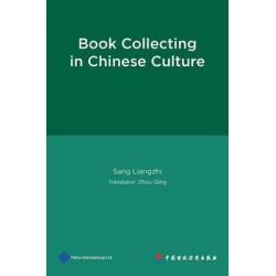 Book Collecting in Chinese Culture by Liangzhi Sang, 9781844643189.
