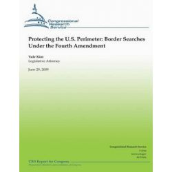 Border Security, Immigration Enforement Between Ports of Entry by Associate Professor of Political Science Marc R Rosenblum, 9781481821261.