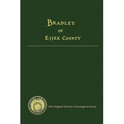 Bradley of Essex County by Eleanor Bradley Peters, 9780880822312.
