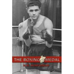 Boxing Medal, Won, Lost & Recovered by N.N. Shneidman, 9781771611183.