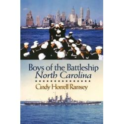 Boys of the Battleship North Carolina by Cindy Horrell Ramsey, 9780895873392.