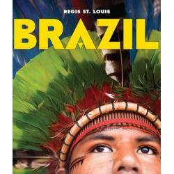 Brazil by Regis St. Louis, 9781847960528.