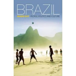 Brazil Inside Out, People, Politics and Culture by Jan Rocha, 9781853398483.