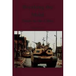 Breaking the Mold, Tanks in the Cities by Kendall D Gott, 9781470093389.