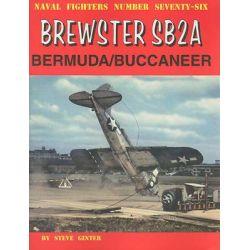 Brewster SB2A Bermuda/Buccaneer, Naval Fighters by Steve Ginter, 9780942612769.