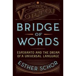 Bridge of Words by Esther Schor, 9780805090796.