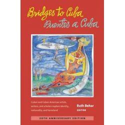 Bridges to Cuba/Puentes a Cuba by Ruth Behar, 9780472036639.