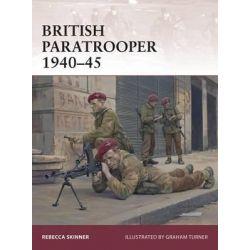 British Paratrooper 1940-45, Warrior by Rebecca Skinner, 9781472805126.