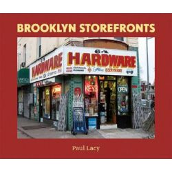 Brooklyn Storefronts by Paul Lacy, 9780393330021.