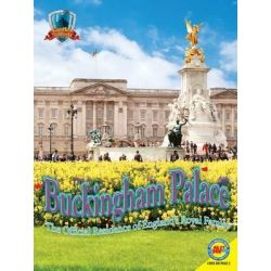 Buckingham Palace, The Official Residence of England's Royal Family by Joy Gregory, 9781489633934.