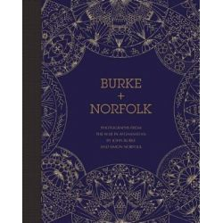 Burke + Norfolk, Photographs from the War in Afghanistan by John Burke and Simon Norfolk by Simon Norfolk, 9781907893117.