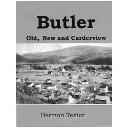Butler; Old, New and Carderview by Herman Tester, 9780615154671.